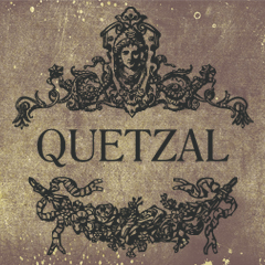 QUETZAL(ケツァール)