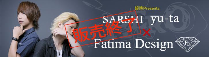 SARSHI yu-ta × FatimaDesign