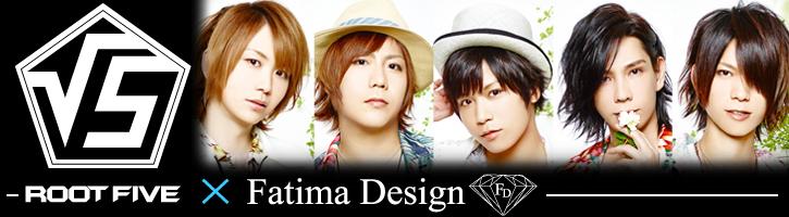 ROOTFIVE × FatimaDesign