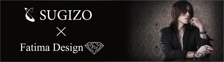 SUGIZO × FatimaDesign